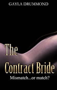 The Contract Bride by [Drummond, Gayla]