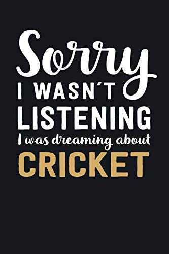 I was Dreaming about Cricket: Blank Lined Notebook | 6 x 9 Inch | 100 Pages