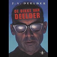 De dikke van Deelder: bevat : Schone Welt. Modern passe. Drukke dagen. De t van Vondel