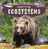 Exploring Ecosystems, Ella Hawley, 1448863147