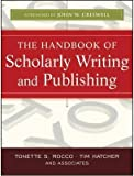 The Handbook of Scholarly Writing and Publishing(Paperback) - 2011 Edition