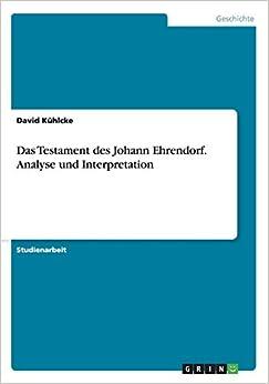 Book Das Testament des Johann Ehrendorf. Analyse und Interpretation
