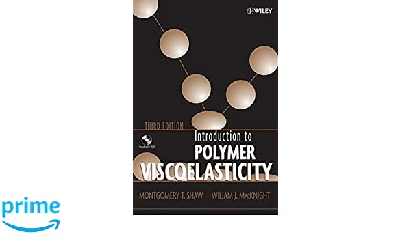 Amazon introduction to polymer viscoelasticity 3rd edition amazon introduction to polymer viscoelasticity 3rd edition 9780471740452 montgomery t shaw william j macknight books fandeluxe Images