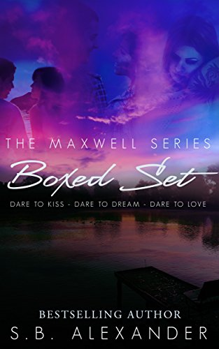The Maxwell Series Boxed Set (Books 1-3) by [Alexander, S.B.]