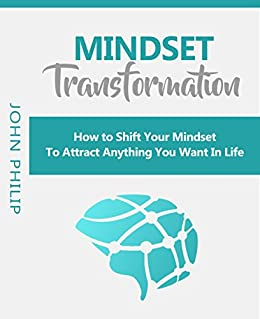 MIndset Transformation: How to Shift Your Mindset to ...