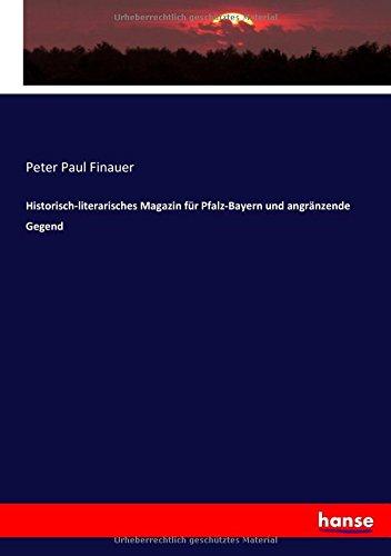 Historisch-literarisches Magazin für Pfalz-Bayern und angränzende Gegend (German Edition) PDF