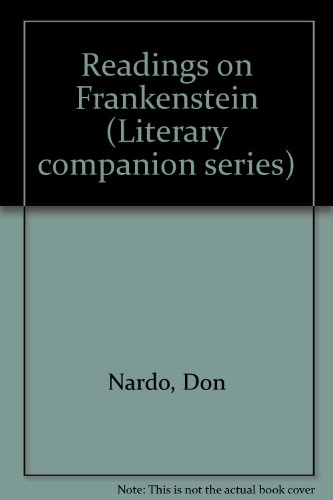 Readings on Frankenstein (Greenhaven Press Literary Companion to British Literature)