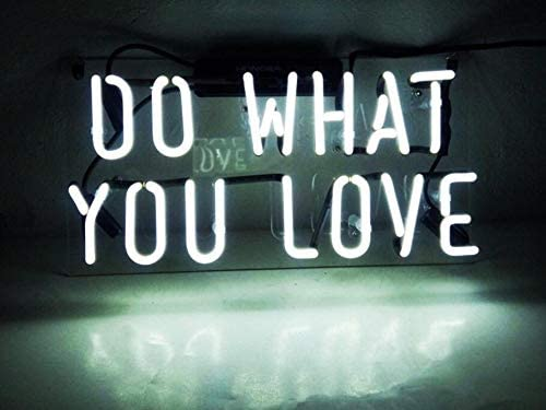 Do What You Love Fashion Handcraft Real Glass Tubes Neon Light Sign 14x7!!!