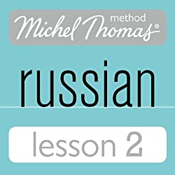 Michel Thomas Beginner Russian, Lesson 2
