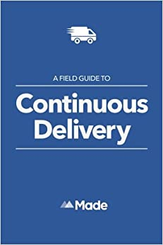 Book A Field Guide To Continuous Delivery