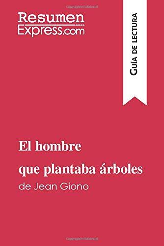 Libro : El Hombre Que Plantaba Arboles De Jean Giono (gui...