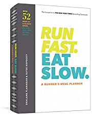 Run Fast. Eat Slow. A Runner's Meal Planner: Week-at-a-Glance Meal Planner for Hangry Athletes