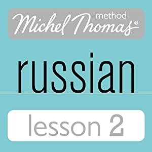 Michel Thomas Beginner Russian, Lesson 2 Speech