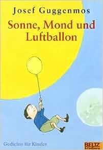 Sonne, Mond und Luftballon: Josef Guggenmos, Kerstin