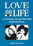 Love and Life, Coleen Kelly Mast, 0898701066