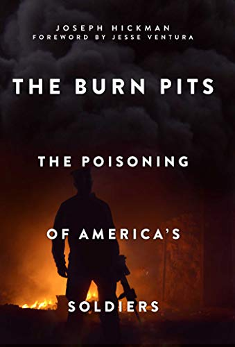 Pit Base - The Burn Pits: The Poisoning of America's Soldiers