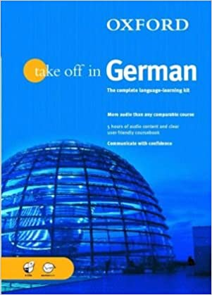 Oxford Take Off in German: A Complete Language Learning Pack Book and CDs Book & Cds: Amazon.es: Reitz, Andrea, Schommartz, Heike: Libros en idiomas extranjeros