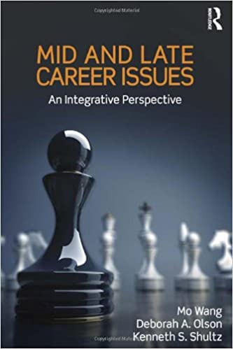 Mid and Late Career Issues: An Integrative Perspective (Applied Psychology Series)