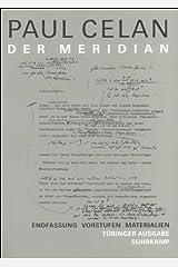 Der Meridian: Endfassung, Entwürfe, Materialien (Werke. Tübinger Ausgabe / Paul Celan) (German Edition) Perfect Paperback