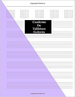 Cuaderno De Tablatura Guitarra: Guitarra Seis Cuerdas: (Spanish Edition) 200 Paginas Con Ancho De 21.59 x 27.94 cm o 8.5 x 11 pulgadas
