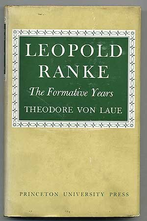 LEOPOLD RANKE: THE FORMATIVE YEARS