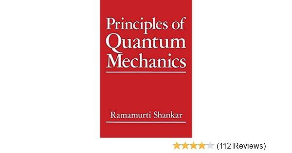 Principles of Quantum Mechanics: R  Shankar: 9781461576754