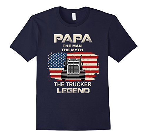 Mens Papa Myth The Trucker Legend | Truck Driver T shirt Large ()