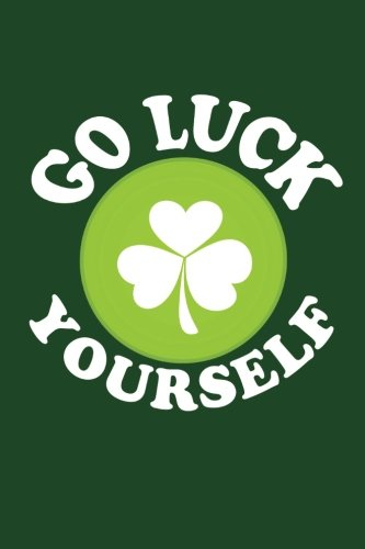 Go Luck Yourself: V6, Saint Of The Day For Kids, 6 x 9, 108 Lined Pages (diary, notebook, journal)