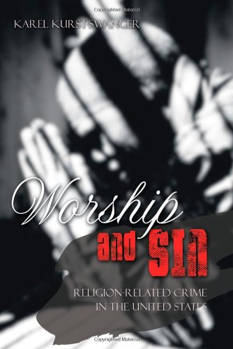 Worship and Sin: An Exploration of Religion-Related Crime in the United States