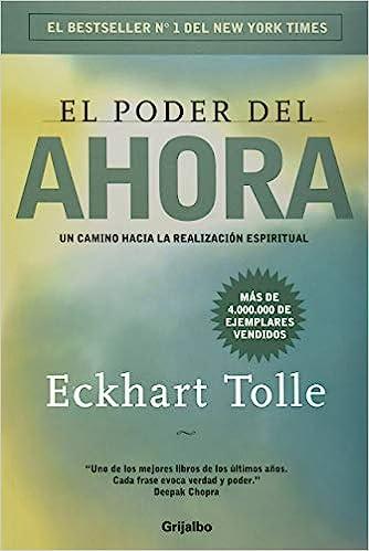 10 LIBROS PARA DESPERTAR TU ESPIRITUALIDAD EL PODER DEL AHORA