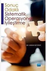 Sonuc-Odakli Sistematik Operasyonel Iyilestirme Paperback