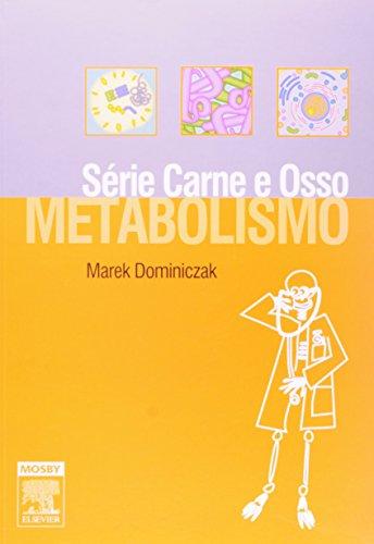 Metabolismo - Série Carne e Osso