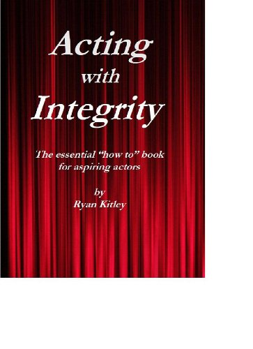 """Acting with Rectitude - The essential """"how to"""" book for aspiring actors"""