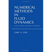 Numerical Methods in Fluid Dynamics: Initial and Initial Boundary-Value Problems
