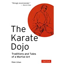 Karate Dojo: Traditions and Tales of a Martial Art