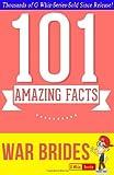 War Brides - 101 Amazing Facts You Didn't Know, G. Whiz, 1499568339