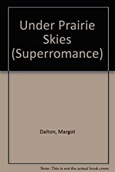 Under Prairie Skies (Superromance)