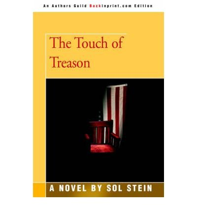 [ [ [ The Touch of Treason [ THE TOUCH OF TREASON ] By Stein, Sol ( Author )May-01-2005 Paperback