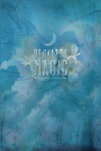 (Reckless Magic: The Star-Crossed Series (Volume 1))