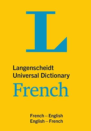 Langenscheidt Universal Dictionary French: French-English/English-French (Langenscheidt Universal Dictionaries) (French and English Edition)