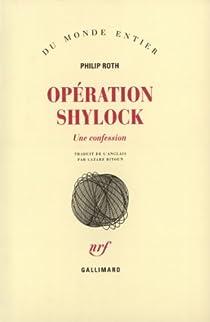 Opération Shylock : Une confession par Roth