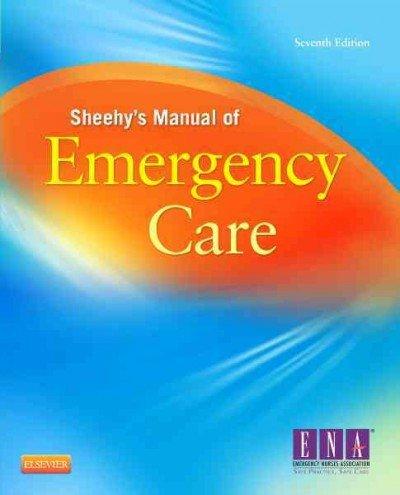 Sheehys Manual Of Emergency Care