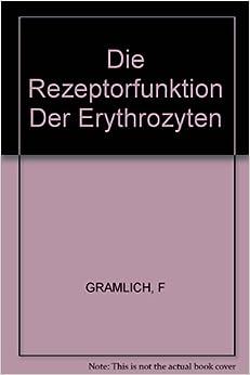 Descargar Torrent De Die Rezeptorfunktion Der Erythrozyten PDF Gratis En Español