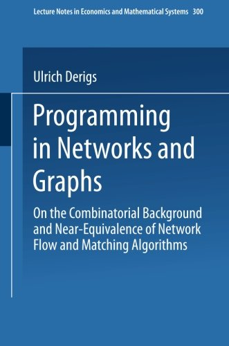 Programming in Networks and Graphs: On the Combinatorial