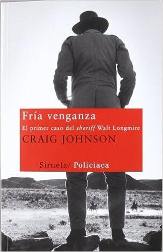 Fría venganza - Craig Johnson