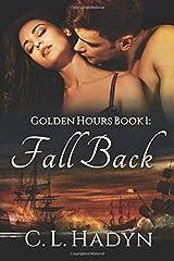 Fall Back (Golden Hours) Paperback