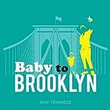 Baby to Brooklyn