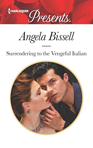 book cover of Surrendering To The Vengeful Italian