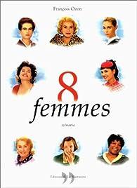 8 femmes : Scénario par François Ozon