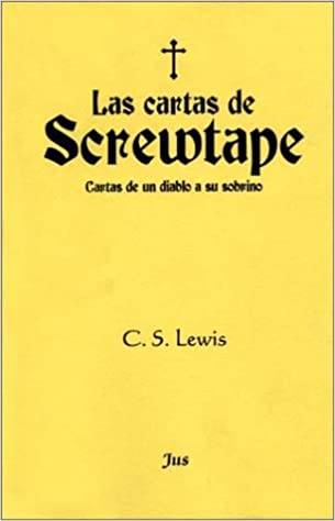 Las cartas de Screwtape (Spanish Edition): C. S. Lewis ...